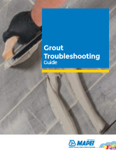 Grout Troubleshooting Guide