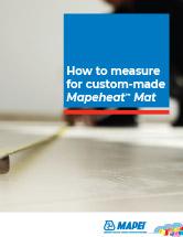 How to measure for custom-made Mapeheat Mat