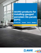 MAPEI products for installing gauged porcelain tile panels (GPT)
