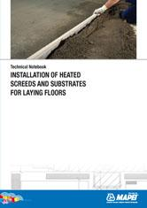 Installation of Heated Screeds and Substrates for Laying Floors