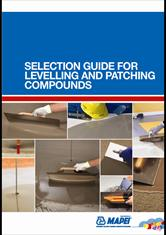 Selection Guide for Levelling and Patching Compounds