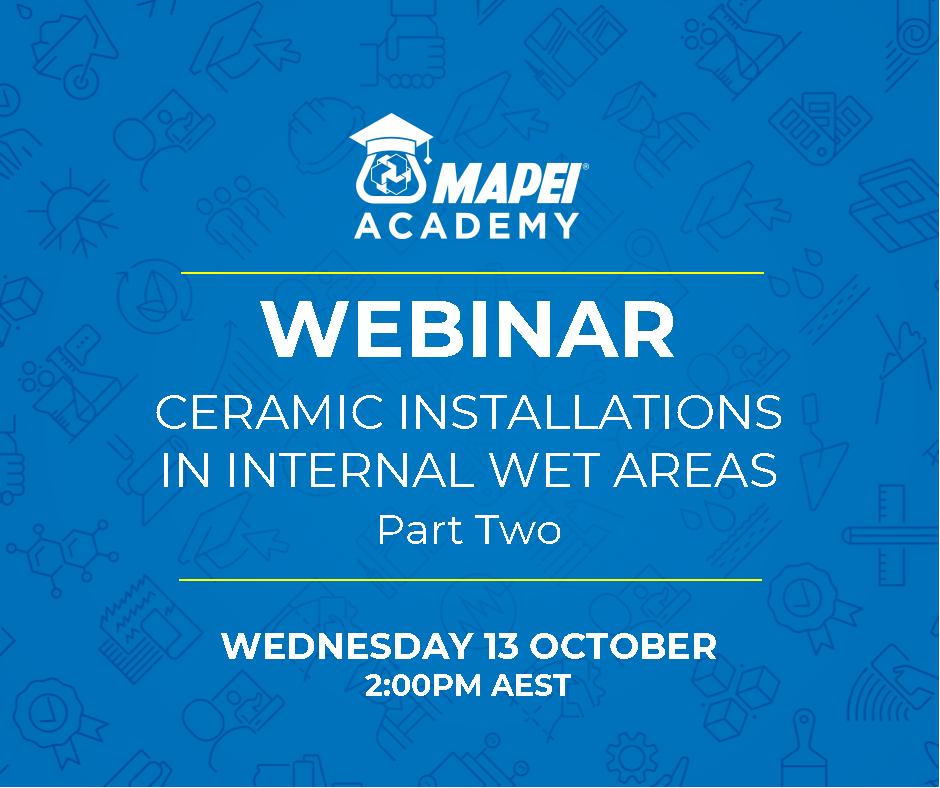 Webinar Facebook Post - Ceramic Installations in Internal Wet Areas - part two - 13.10.2021