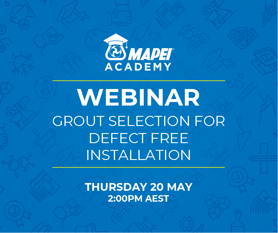 Webinar Facebook Post - Grout Selection for Defect Free Installation 20.5.21