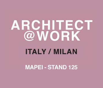 Mapei a Architect@Work Milano 2017