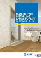 Manual for installing large format ceramic tiles