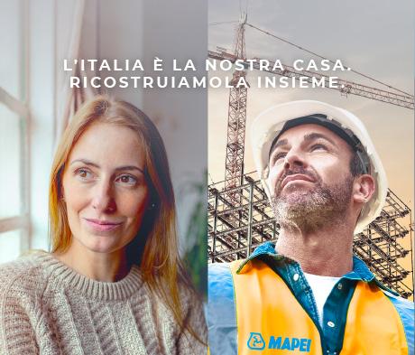 Mapei invita le persone, i professionisti e le comunità a Ricostruire l'Italia Insieme