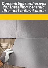 Cementitious Adhesives for Installing Ceramic Tiles and Natural Stone