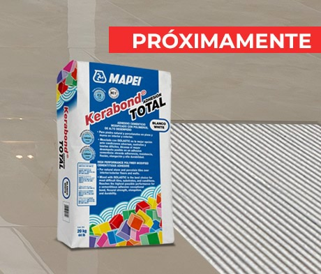 PRÓXIMAMENTE -  Adhesivo Multipropósito Kerabond Total