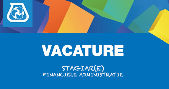 Vacature stagiair(e) Financiële Administratie