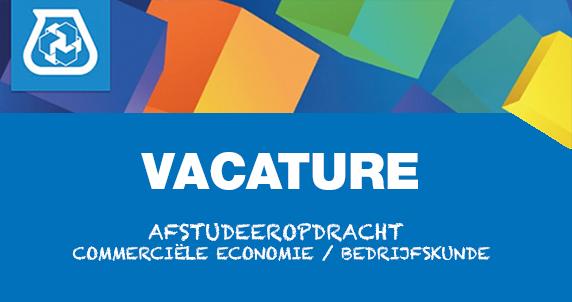 Vacature: Afstudeeropdracht Commerciële Economie / Bedrijfskunde