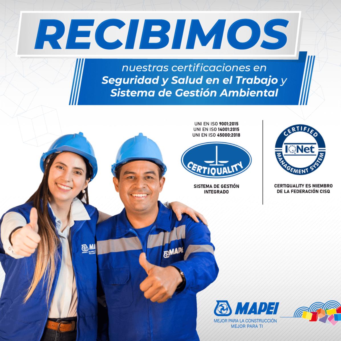 Mapei Colombia recibe las Certificaciones en Seguridad y Salud en el trabajo y en el Sistema de Gestión Ambiental