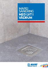 Sanering med LVT i våtrum