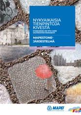 Mapestone-järjestelmä - Nykyaikaisia tienpintoja kivestä
