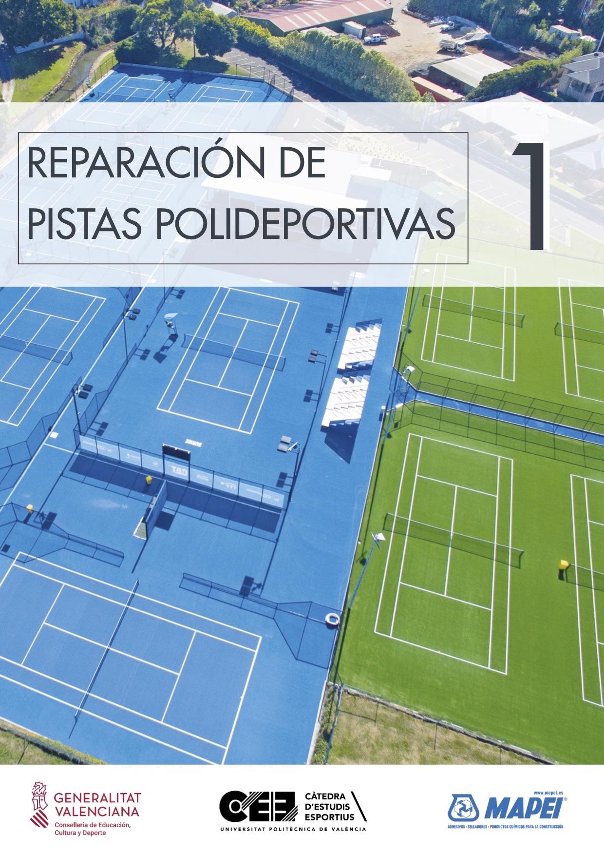 Guía de reparación de pistas polideportivas