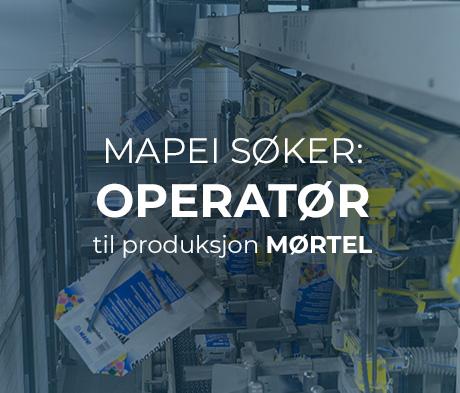 Mapei søker en Operatør til Produksjon Mørtel