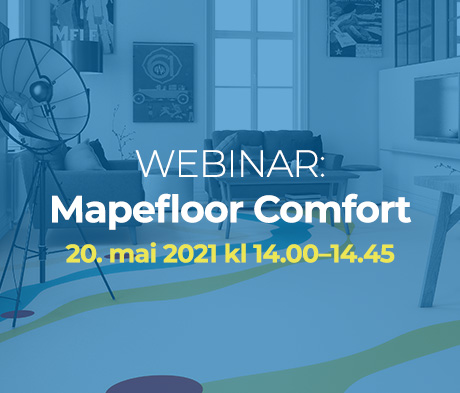 WEBINAR: Mapefloor Comfort gulvsystemer