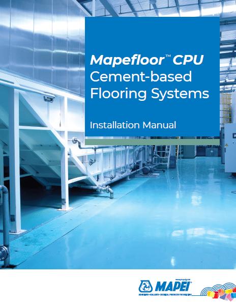 Mapefloor CPU Cement-based Flooring Systems - Installation Manual