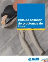 Guía para la solución de problemas en la lechada